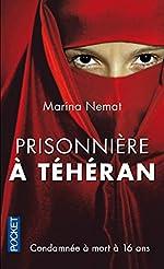 Prisonnière à Téhéran de Marina NEMAT