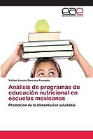 Análisis de programas de educación nutricional en escuelas mexicanas