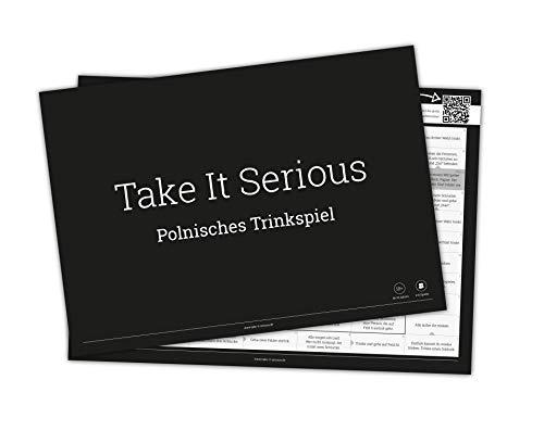 Take It Serious - Polnisches Trinkspiel. Härteste Trinkspiel der Welt. Mit mehr als 71 Spiel- und Bonusfeldern. 25 Seiten im DIN-A4 Block.