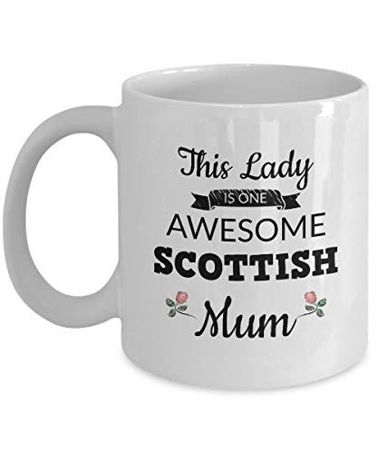 ChGuangm Mothers Day Mug - This Lady is one Awesome Scottish Mum - Hot Chocolate Latte Mocha Tea Cup (11oz) - Birthday Anniversary Christmas St Patricks Valentine Engagement Graduation Easter Veterans