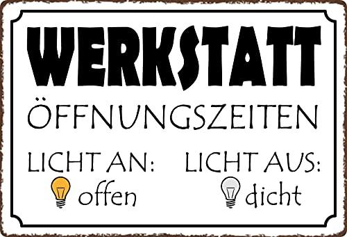 Blechschild 20x30cm gewölbt Werkstatt Öffnungszeiten Licht Sprüche Deko Geschenk Schild