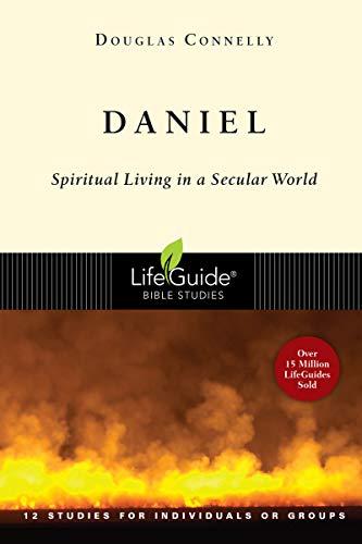 Daniel: Spiritual Living in a Secular World (LifeGuide Bible Studies) (English Edition)