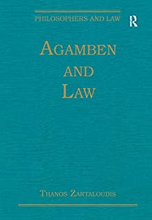 Agamben and Law (Philosophers and Law)