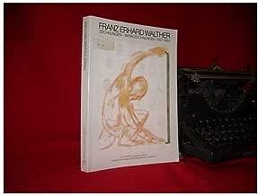 Franz Erhard Walther: Zeichnungen, Werkzeichnungen, 1957-1984 : 24.3.-2.7.1989 (German Edition)