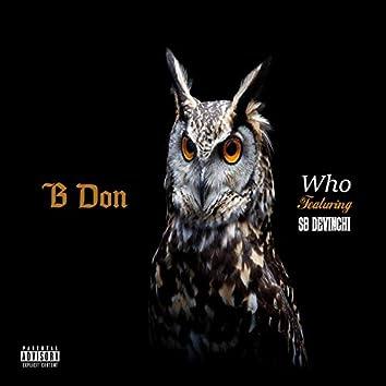 Who (feat. SB DeVinchi)