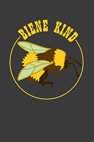 Biene Kind: Liniertes DinA 5 Notizbuch für Imkerei, Imker Bienen-Fans und Honig-Liebende Bienenkönigin Notizheft