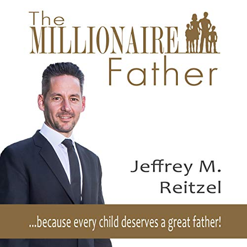 The Millionaire Father audiobook cover art
