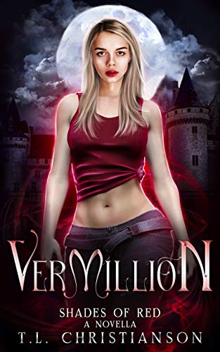 Vermillion: A Coronavirus Vampire Novella (Shades of Red Book 5) (English Edition)