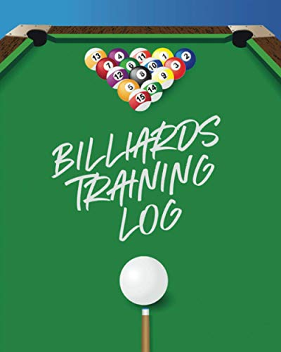Billiards Training Log: Hobby | Pocket Billiards | Practicing Pool Game | Individual Sports