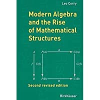 Modern Algebra and the Rise of Mathematical Structures【洋書】 [並行輸入品]