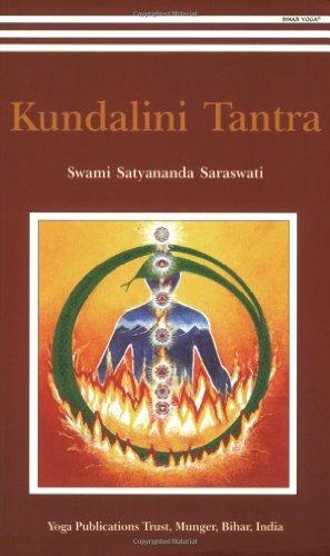 [Kundalini Tantra] (By: Swami Satyananda Saraswati) [published: August, 2008]