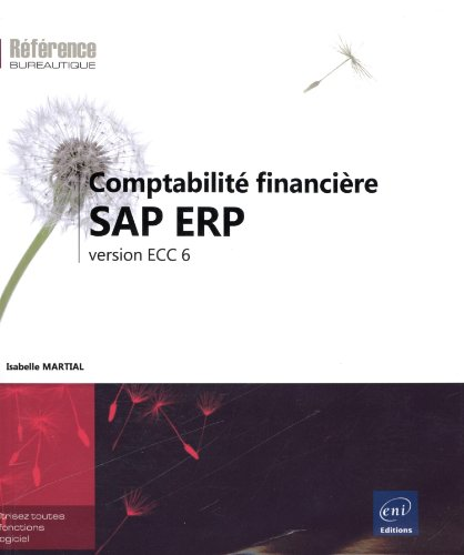 Comptabilité financière SAP ERP - version ECC 6