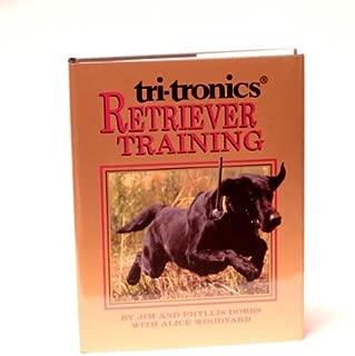 TRI-TRONICS RETRIEVER TRAINING [E6]