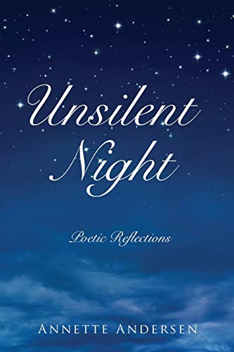 Unsilent Night: Poetic Reflections on the Expressiveness of God