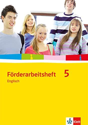Förderarbeitsheft 5 - Englisch: Arbeitsheft Klasse 9
