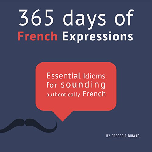 365 Days of French Expressions: Learn One New French Expression per Day Titelbild