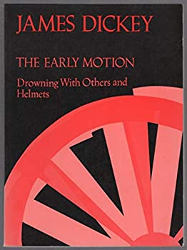 The Early Motion: Drowning with Others and Helmets 0819560707 Book Cover