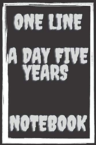 One line a day five years notebook: minimalist notebooks and journals ,spiral journal , 6 x 9 inches,120 lined pages,matte finish cover