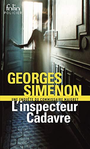 L'Inspecteur Cadavre [Lingua francese]: Une enquête du commissaire Maigret