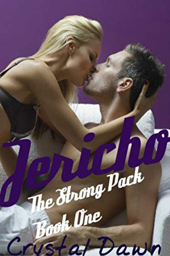 Book: Jericho (The Strong Pack Book 1) by Crystal Dawn