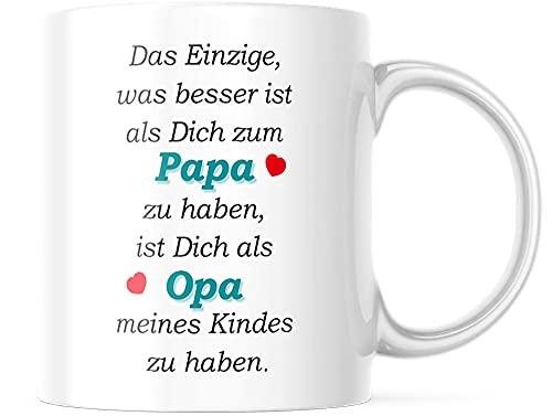 Tasse mit Spruch/Schriftzug - Das einzige was Besser ist als Dich zum Papa zu haben. - als Geschenk für den Papa zum Vatertag oder zu Weihnachten