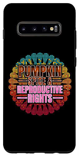 Galaxy S10+ Pumpkin Spice Reproductive Rights Pro Choice Feminist Rights Case