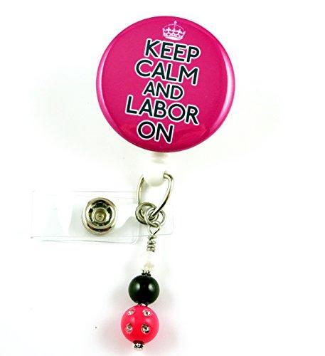 Keep Calm Labor On Fuchsia- Nurse Badge Reel -Retractable ID Badge Holder - Nurse Badge - Badge Clip - Badge Reels - Pediatric - RN - Name Badge Holder
