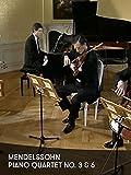 Mendelssohn - Cuartetos con Piano 3 and 6