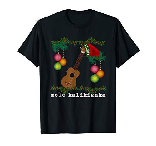 Uke Mele Kalikimaka Ukulele Christmas Songs Aloha T-Shirt