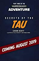 Secrets of the Tau (3) (Warhammer Adventures: Warped Galaxies)
