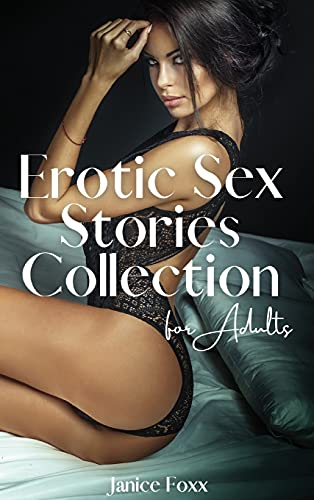 Erotic Sex Stories Collection for Adults - We Both Cum: Gangbangs, MILFs, BDSM, Hard Anal, Femdom, Tantra, Sex Games, Orgasmic Oral & 69, First Time Lesbian