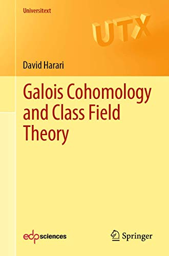 Galois Cohomology and Class Field Theory (Universitext)