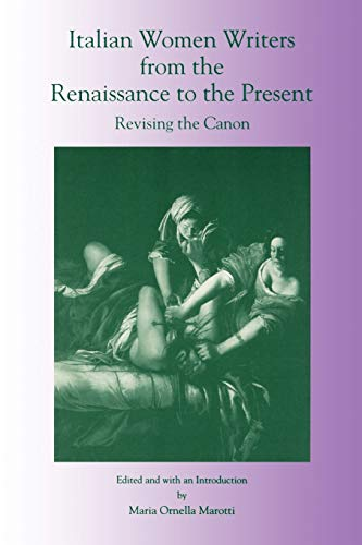 Italian Women Writers from the Renaissance to the Present: Revising the Canon