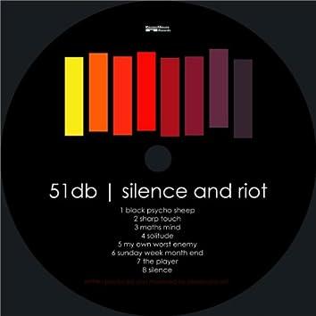 Silence & Riot