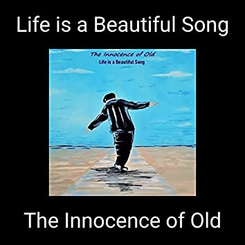Life is a Beautiful Song