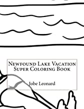 Newfound Lake Vacation Super Coloring Book