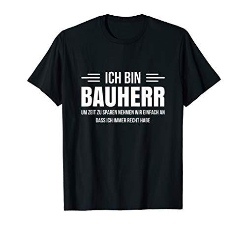 Herren Bauherr Geschenk Richtfest Hausbau Haus Baustelle Spruch T-Shirt