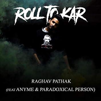 Roll To Kar