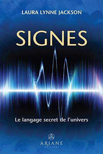 Signes: Le langage secret de l'univers