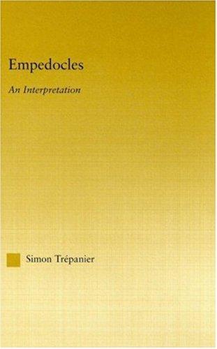 Empedocles: An Interpretation