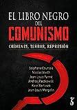 El libro negro del comunismo; Crímenes, Terror, Represión...