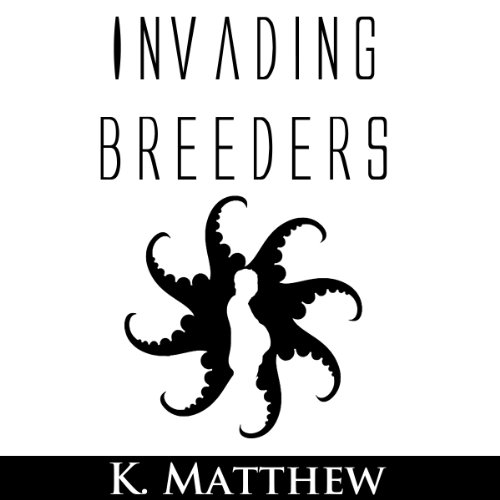 Invading Breeders audiobook cover art