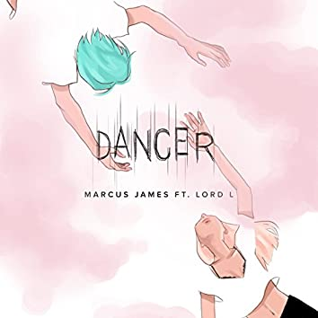 Dancer (feat. Lord L)