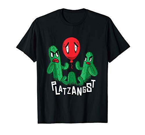 Platzangst,Agoraphobie,Klaustrophobie Kaktus,Luftballon FUN T-Shirt
