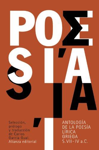 Antología de la poesía lírica griega: (siglos VII-IV a. C.) (El libro de bolsillo - Clásicos de Grecia y Roma)