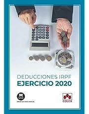 Deducciones IRPF ejercicio 2020: (estatales y autonómicas): 1 (Monografía)