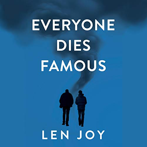Everyone Dies Famous  By  cover art