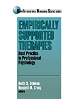 Empirically Supported Therapies: Best Practice in Professional Psychology (Banff Conference on Behavioral Science Series)