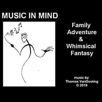 Music in Mind Vol. 1: Family Adventure & Whimsical Fantasy