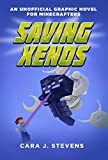 Saving Xenos: An Unofficial Graphic Novel for Minecrafters, #6 (English Edition)